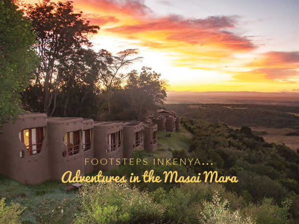 Footsteps in Kenya…Adventures in the Masai Mara