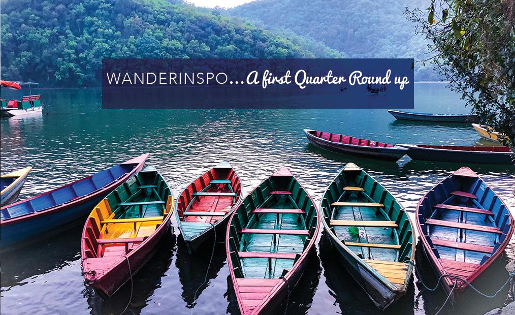 WanderInspo… A First Quarter Round Up