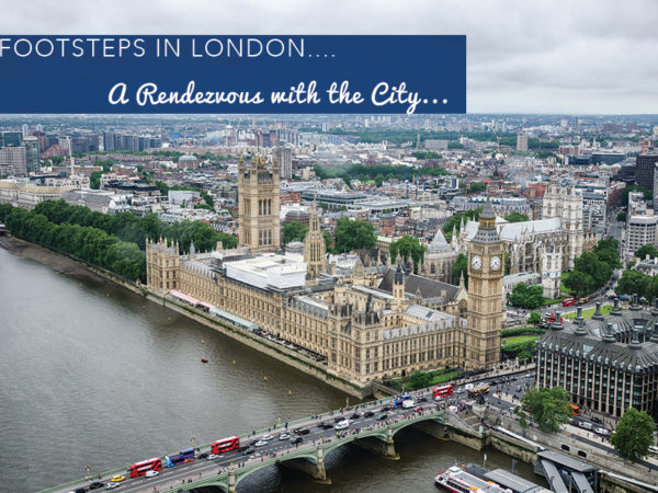 Footsteps in London...A Rendezvous with the City