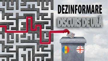GÂNDEȘTE CRITIC! Alegerile din R. Moldova și Georgia: mesaje comune de dezinformare pentru a înăbuși gândirea critică a alegătorilor