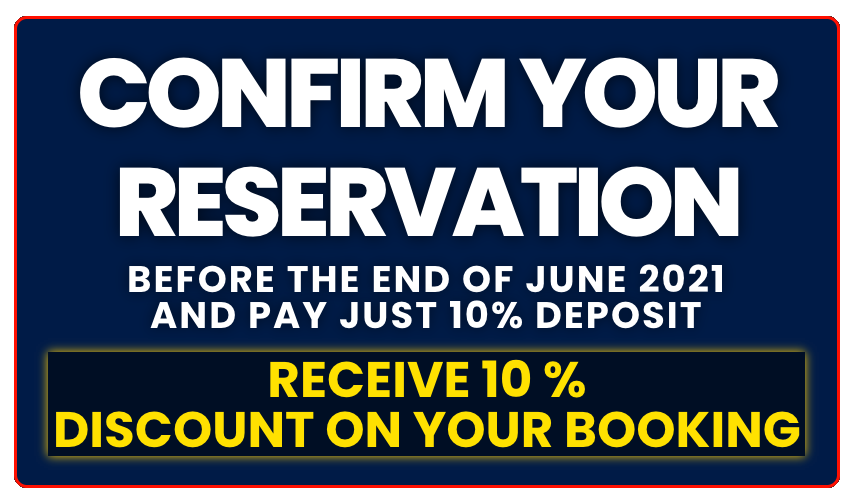 10% DISCOUNT ON BOOKINGS MADE BY THE END OF JUNE 2021