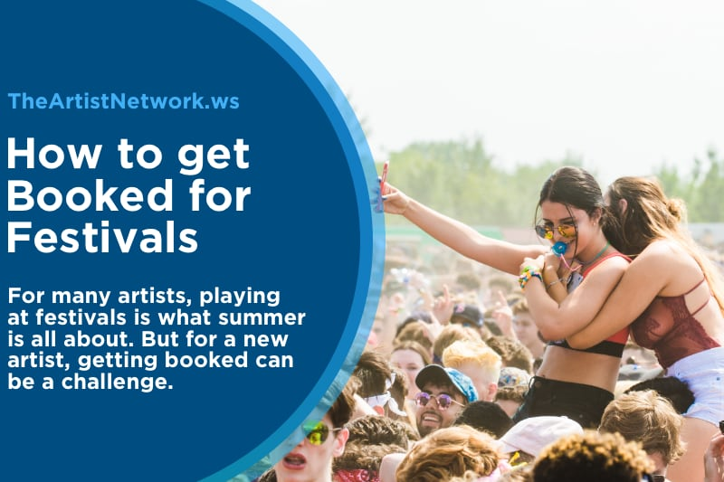 get booked for festivals