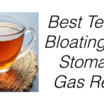best teas for gas relief and stomach bloating