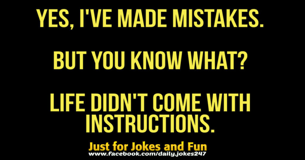 I've made mistakes