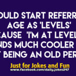 Referring to age as 'levels'