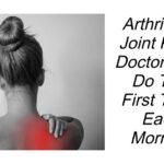 Doctor Says Do This First Thing Each Morning To Stop Joint Pain