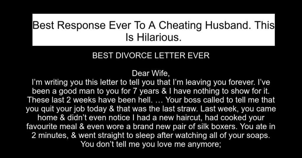 Best Response Ever To A Cheating Husband. This Is Hilarious