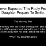 She Never Expected This Reply From Her Daughter Prepare To Smile.