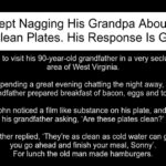 He Kept Nagging His Grandpa About The Unclean Plates