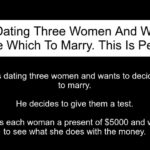 Man Dating Three Women Decides Which To Marry.