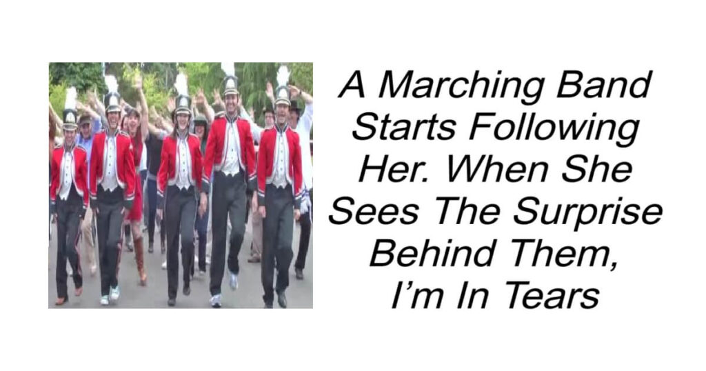 Marching Band Starts Following Her