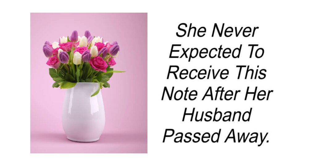 Note After Her Husband Passed Away