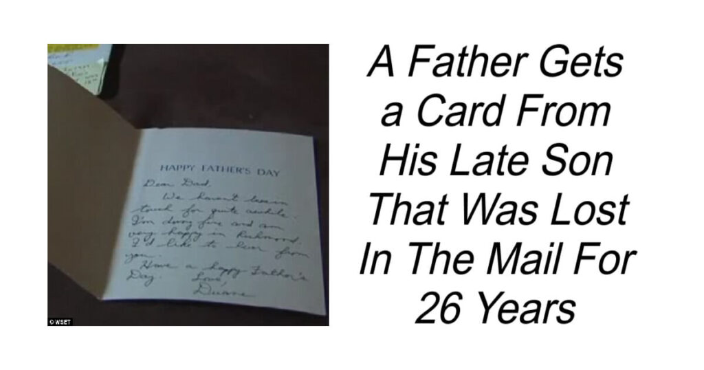 Father Gets a Card From His Late Son