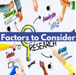 Factors to consider to do research