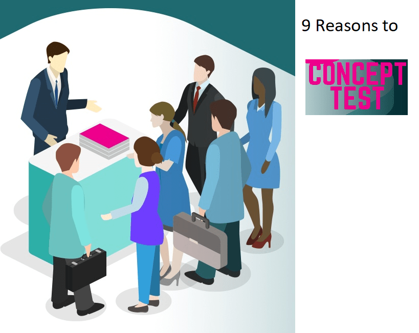 9 reasons to concept test