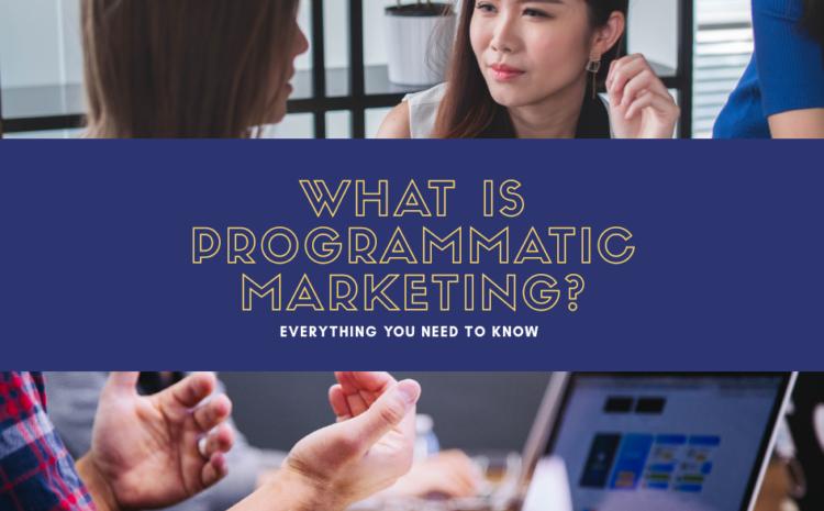 what is programmatic marketing