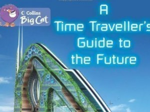 A Time Traveller's Guide to the Future