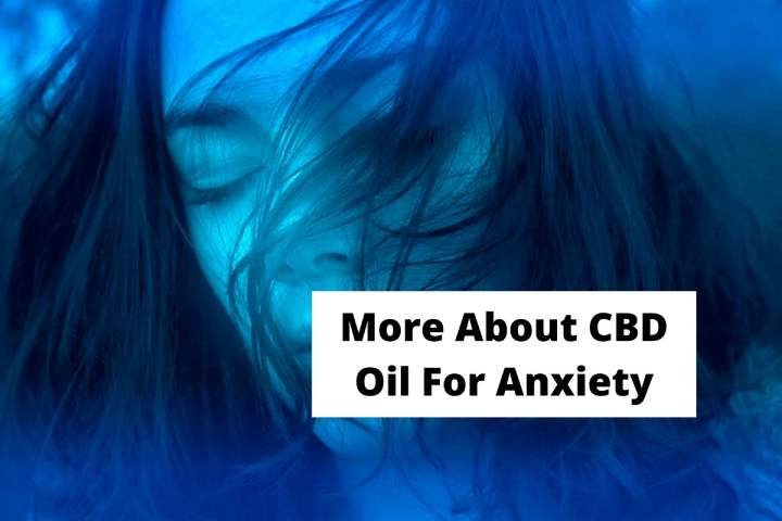 More About CBD Oil For Anxiety