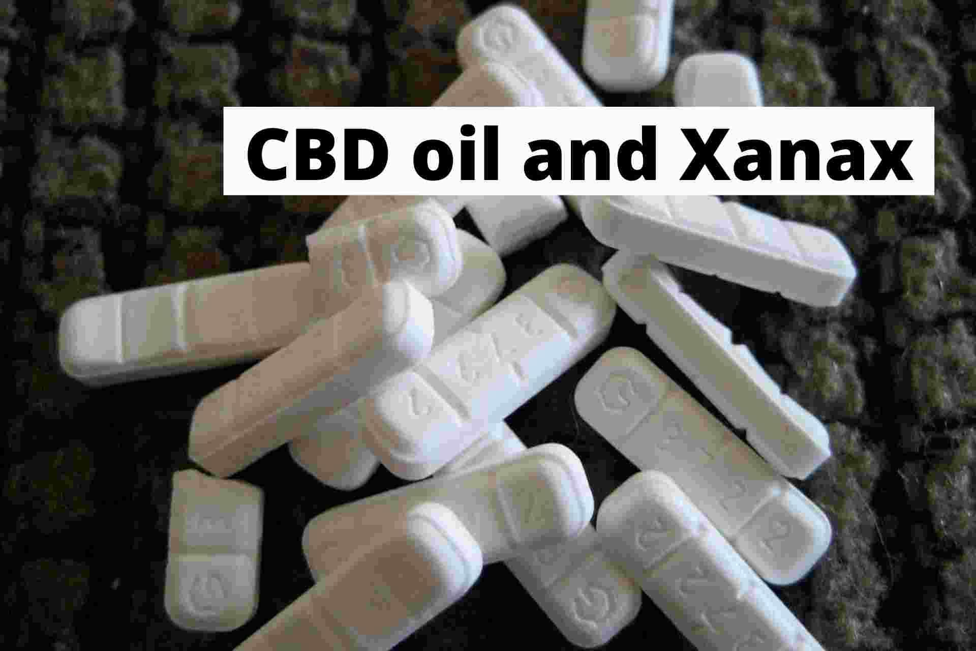 CBD oil and Xanax