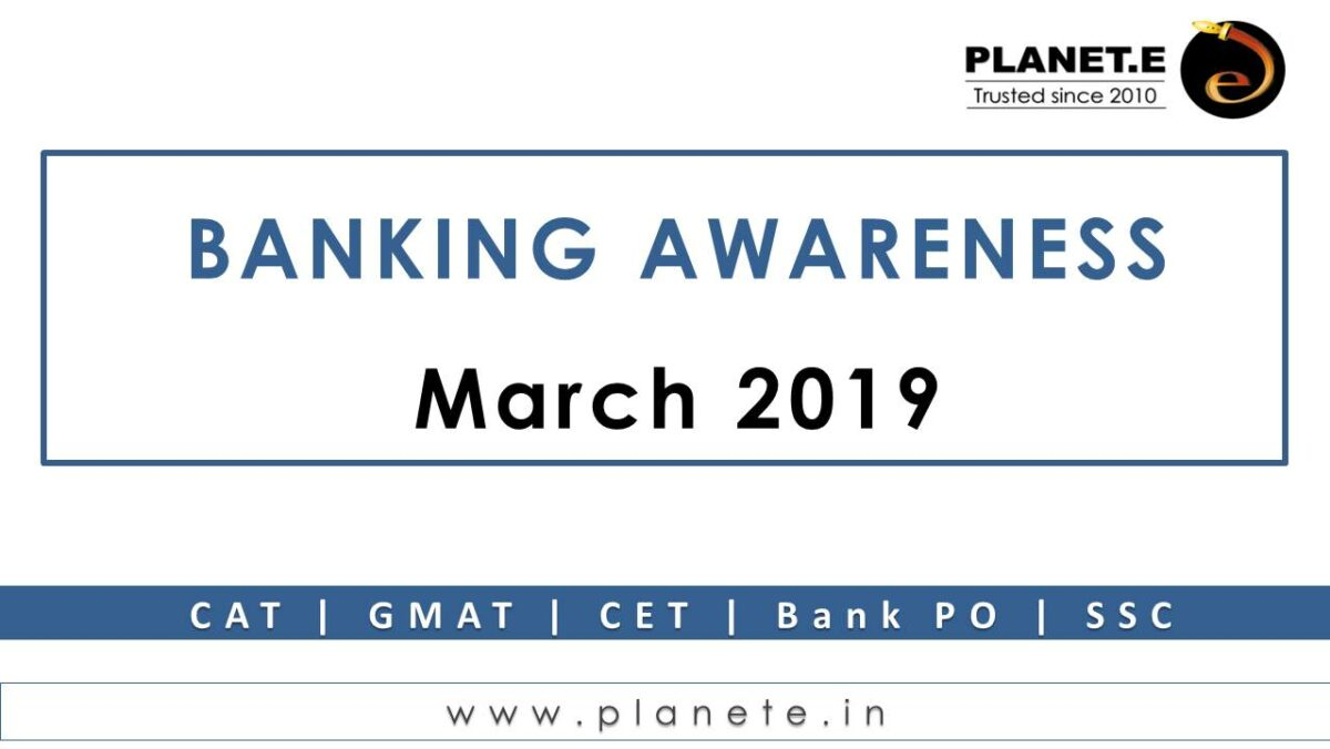 Banking Awareness March 2019