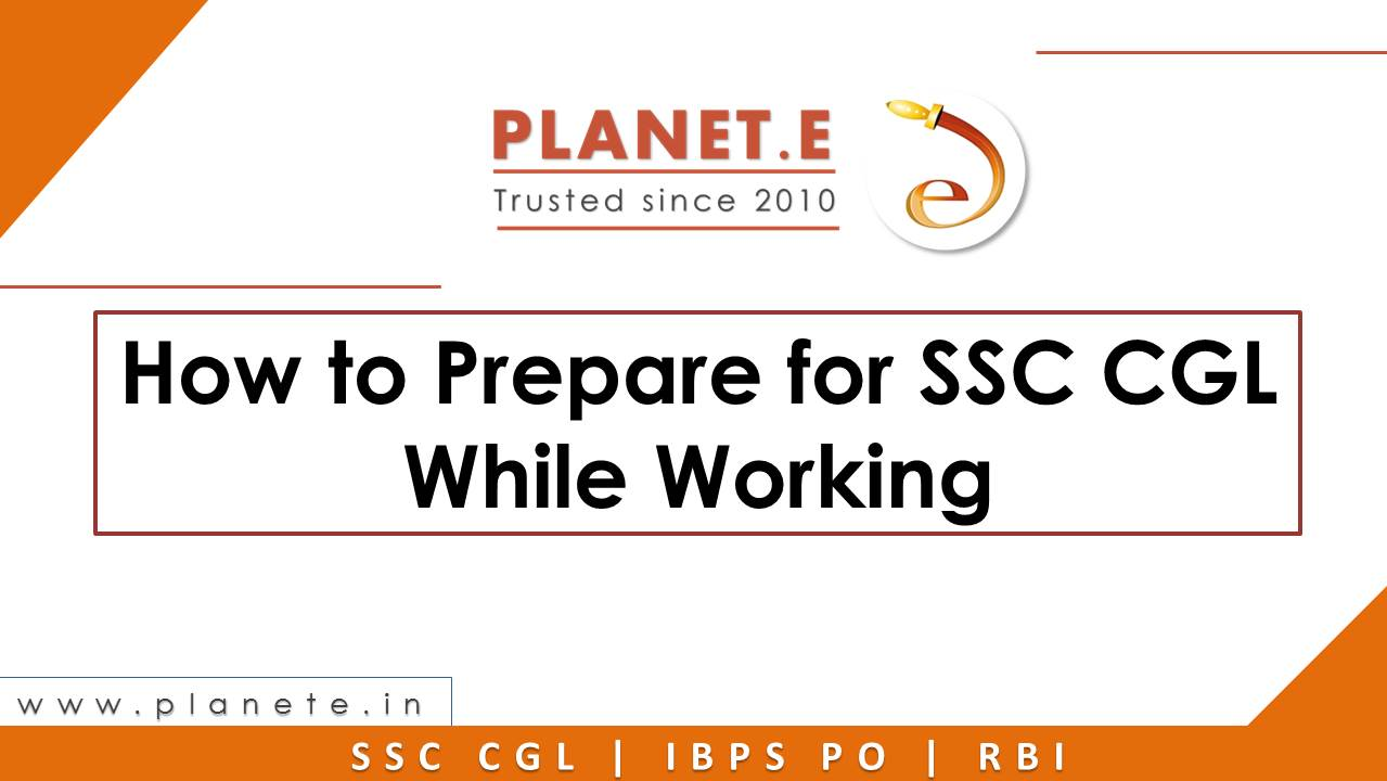 How to prepare for SSC CGL while working