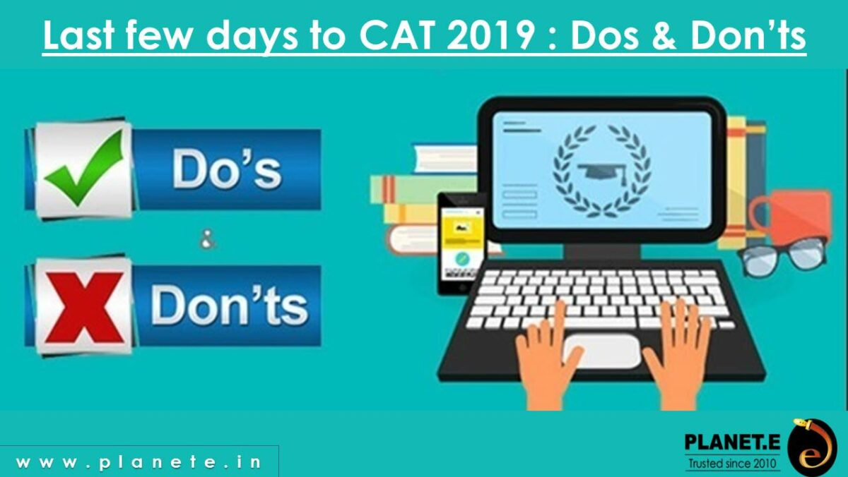 CAT 2019 Dos & Dont