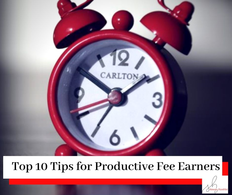 Red alarm clock with a white face against a grey backdrop and table with the title Top 10 Tips for Productive Fee Earners