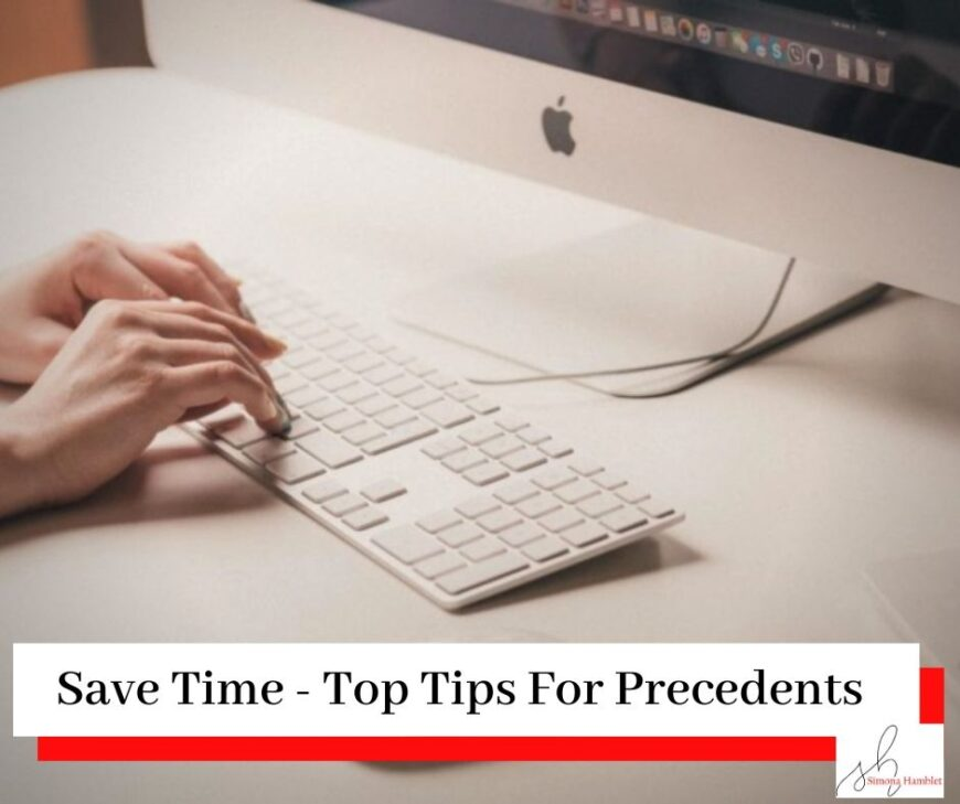 Hands typing on white keyboard with title Time Tip - Save Time Create Precedents