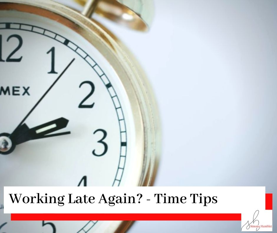 A clock in gold with the title Working Late Again? Time Tips