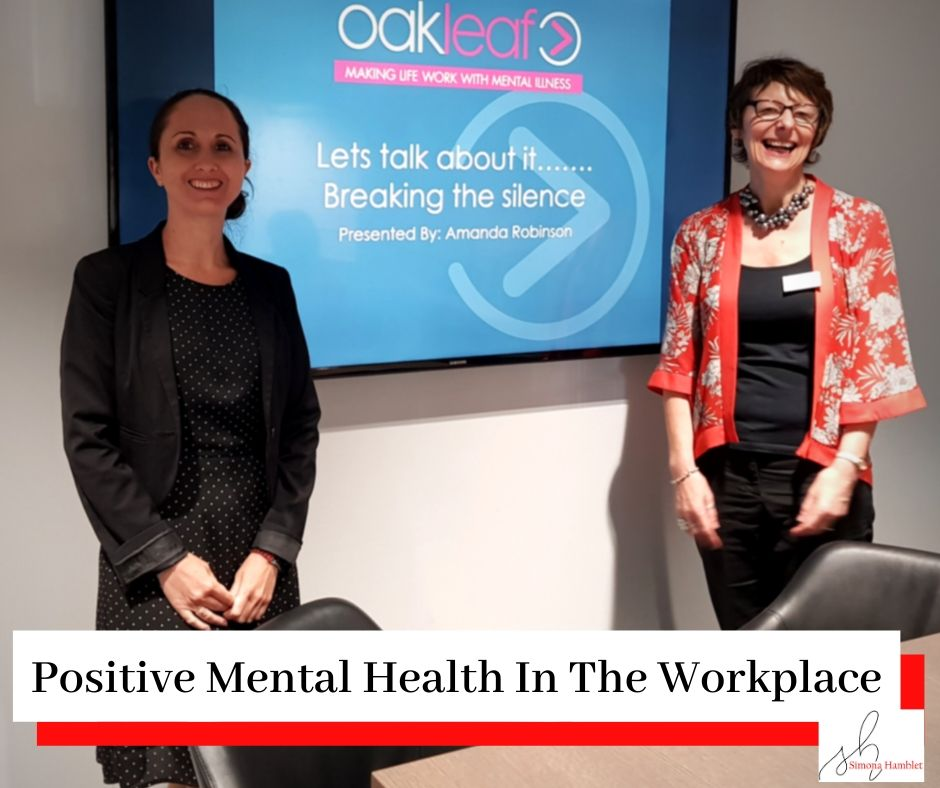 Photo of Simona Hamblet and Amanda Robinson (Mental Health First Aid Trainer) at a leadership event with the title Positive Mental Health in the Workplace