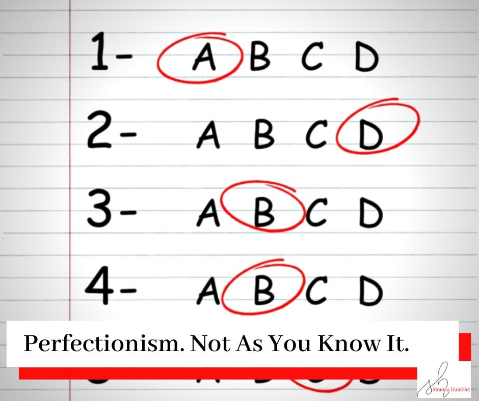 Multiple choice quiz with red circles over answers and a title Perfectionism. Not As You Know It.