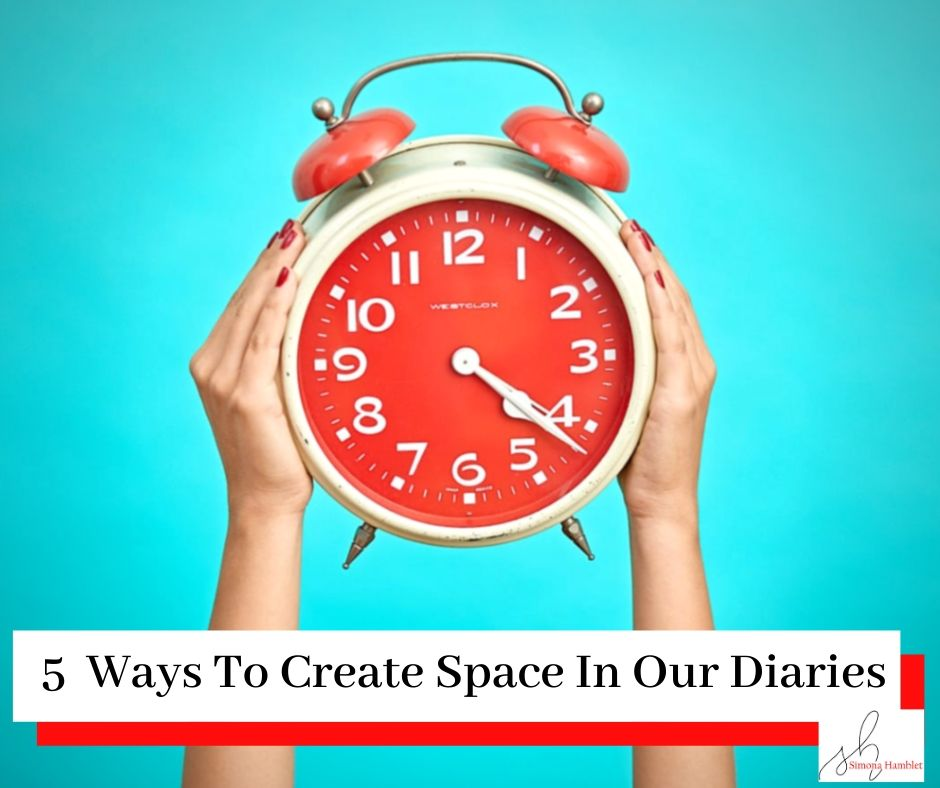 Person holding clock with title five ways to create space in our diaries