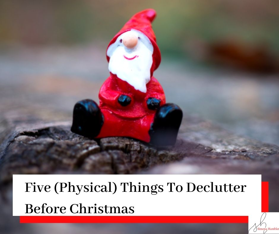 Santa on a log and title Five (physical) things to declutter as you go.