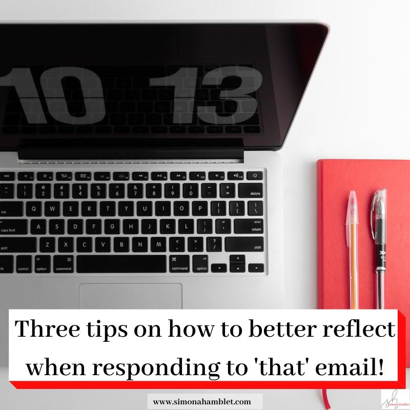 Header Three tips on how to better reflect when responding to 'that' email , over a picture with a laptop and pens and a red notebook.