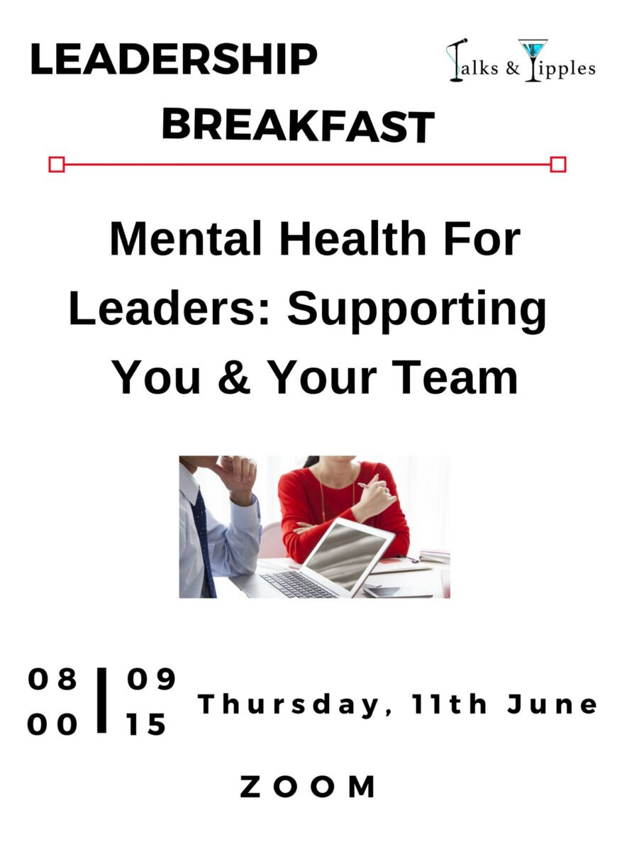 Leadership Breakfast - Mental Health For Leaders