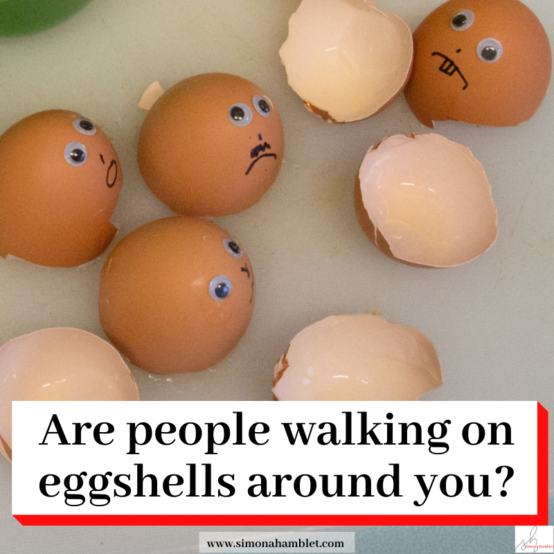 Eggshells with unhappy faces with the heading Are people walking on eggshells around you?