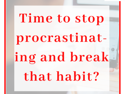 Title - Time to stop procrastination, with a faded background of someone on their phone