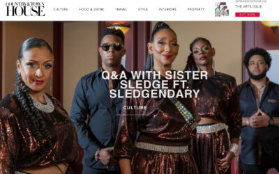 Sister Sledge ft. Sledgendary Interview with Country and Town House Magazine, UK