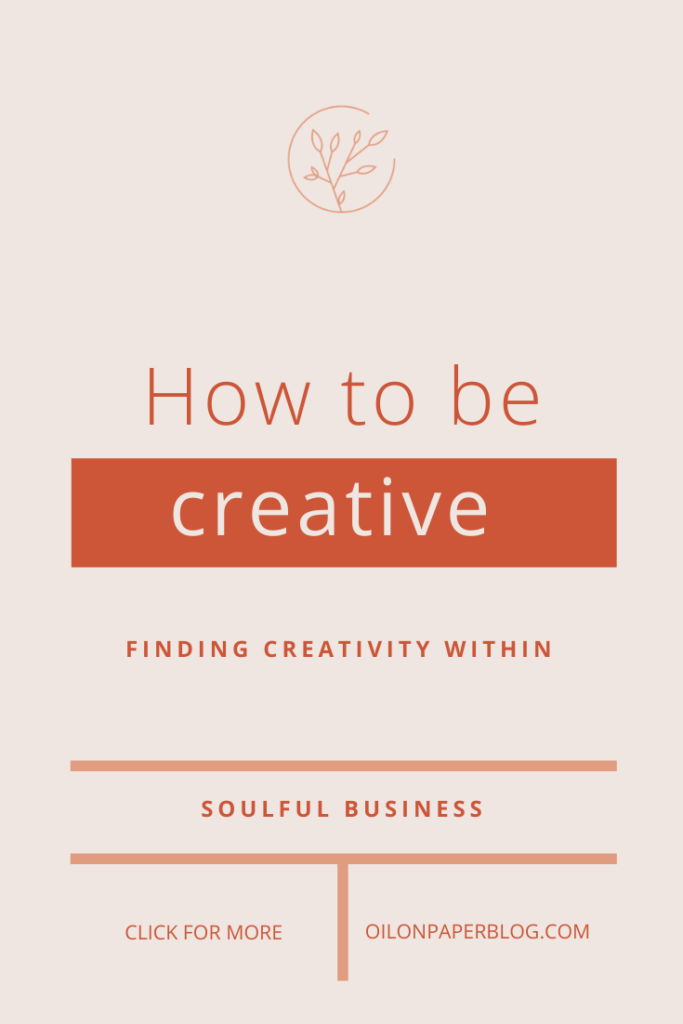 How to be creative - finding creativity within