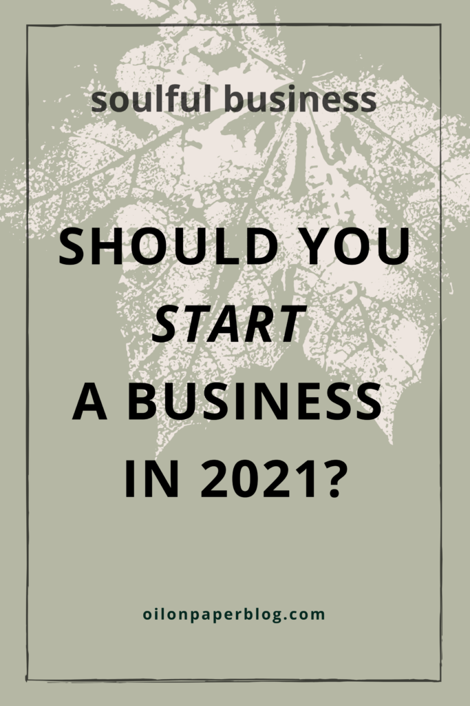 Should you start creative business in 2021