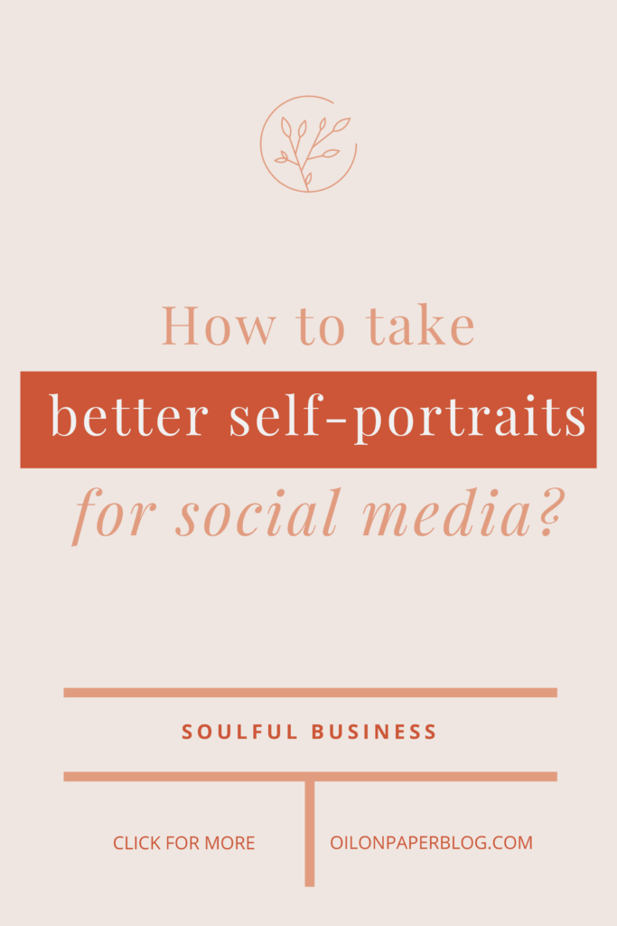 How to take better self-portraits for your social media