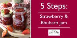 5 Steps: Strawberry and Rhubarb Jam