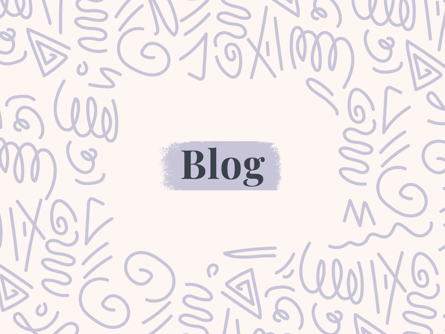 blog with a paint stroke behind and squiggly patterns drawn around it