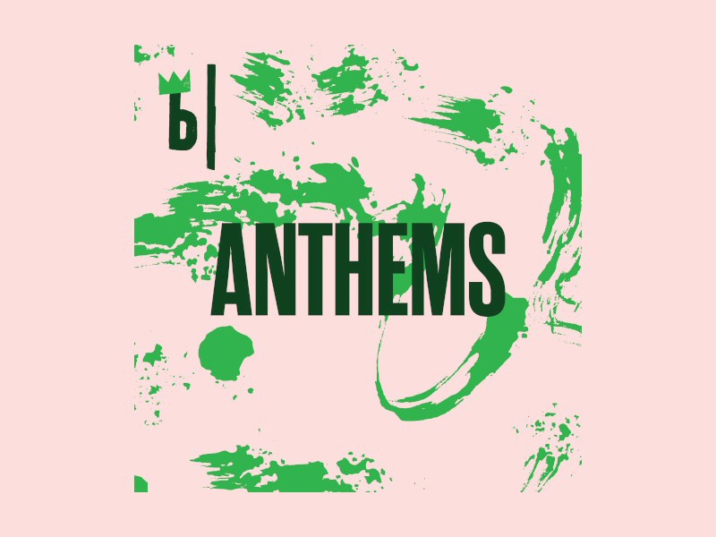 b ANTHEMS podcast