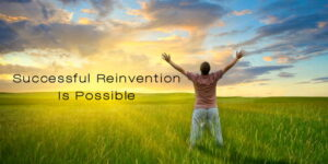Successful Reinvention is Possible 1