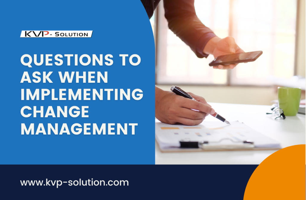 Questions to Ask When Implementing Change Management