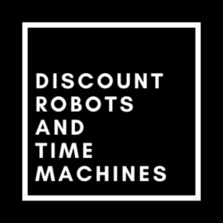 Discount Robots and Time Machines