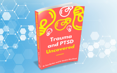 Trauma and PTSD Uncovered