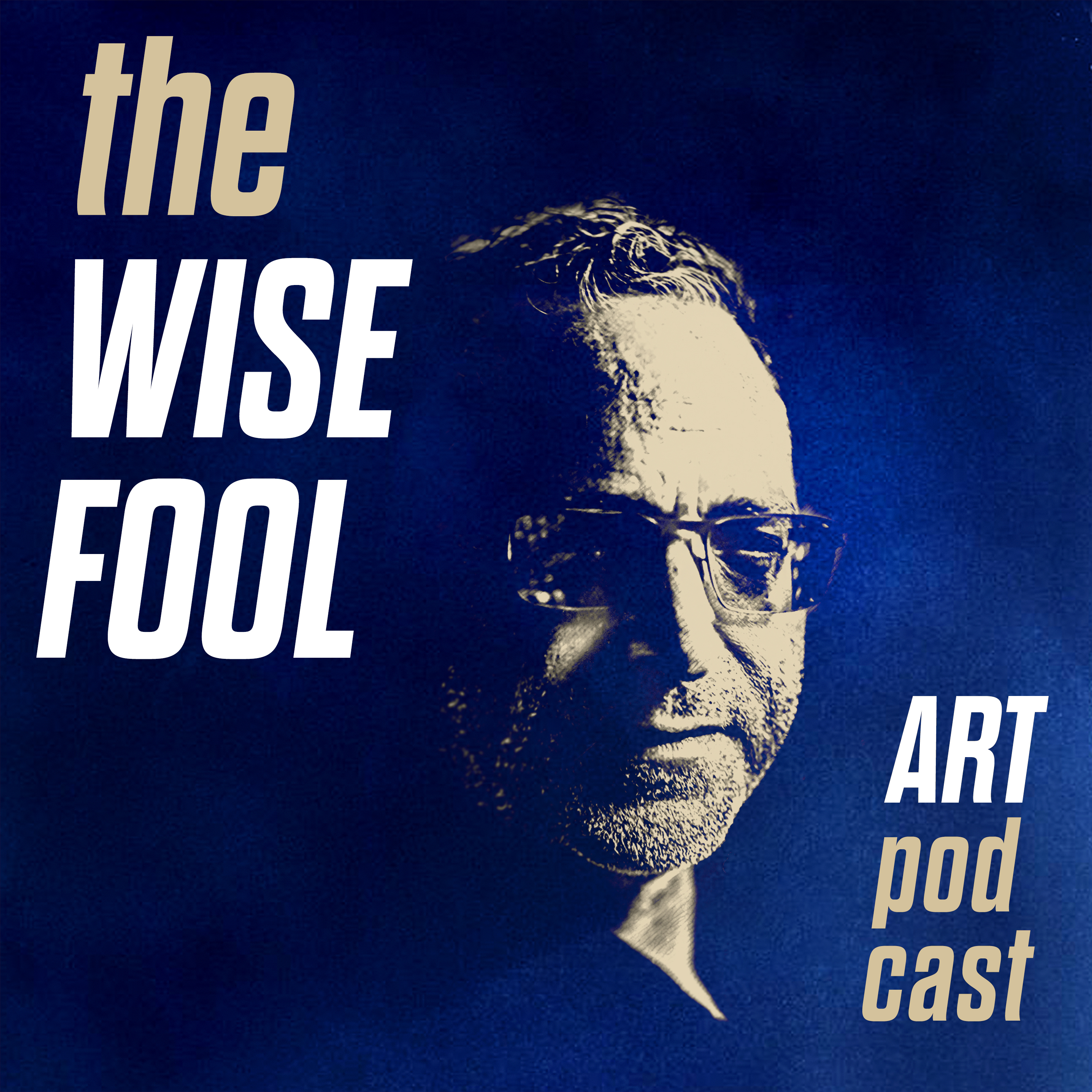 The Wise Fool Art podcast