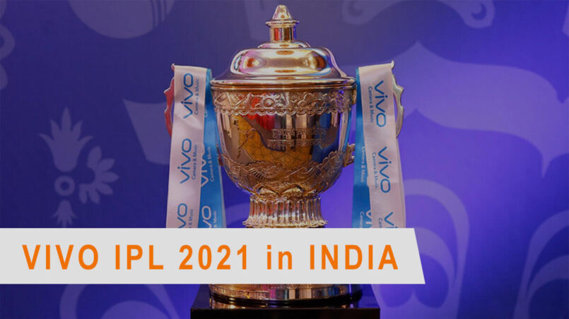 VIVO IPL 2021 in India